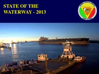 STATE OF THE  WATERWAY - 2013