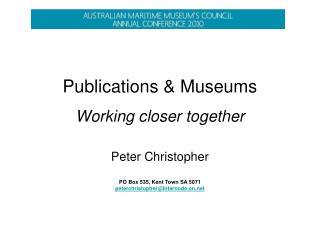 Publications & Museums Working closer together