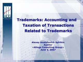 Trademarks: Accounting and Taxation of Transactions Related to Trademarks