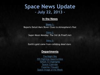 Space News Update - July 22, 2013 -