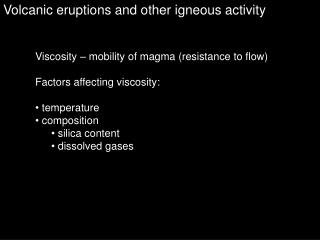Volcanic eruptions and other igneous activity
