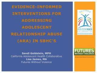 Evidence-informed Interventions for Addressing Adolescent Relationship Abuse (ARA) in  SBHC's