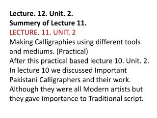 Lecture. 12. Unit. 2. Summery of Lecture 11.
