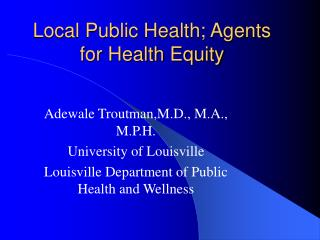 Local Public Health; Agents for Health Equity