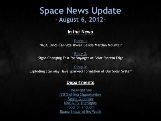 Space News Update - August 6, 2012-
