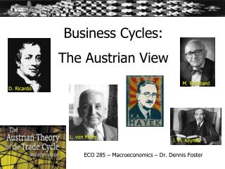 Business Cycles: The Austrian View