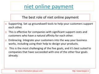 The good reasons for submitted niet online payment