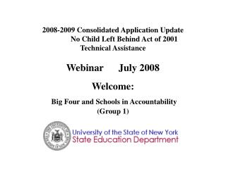 Welcome: Big Four and Schools in Accountability (Group 1)