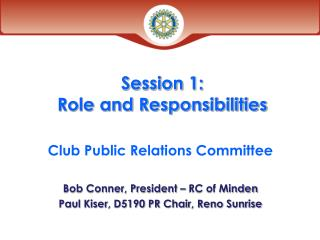 Session 1: Role and Responsibilities