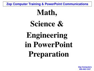 Math,  Science &  Engineering in PowerPoint Preparation