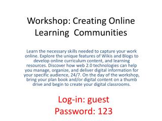 Workshop: Creating Online Learning  Communities