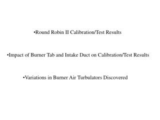 Round Robin II Calibration/Test Results