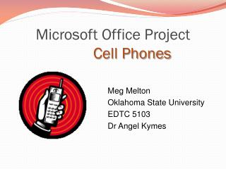 Microsoft Office Project Cell  Phones