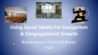 Using Social Media For Evangelism & Congregational Growth