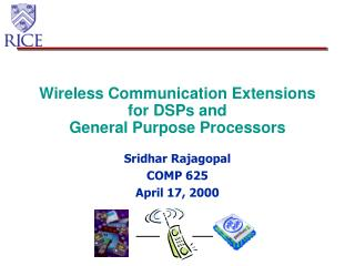 Wireless Communication Extensions for DSPs and  General Purpose Processors