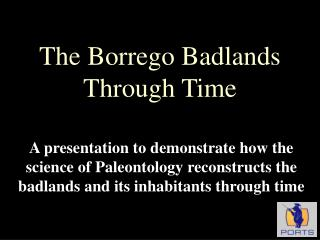 The Borrego Badlands Through Time