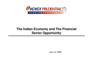The Indian Economy and The Financial Sector Opportunity