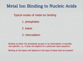 Metal Ion Binding to Nucleic Acids