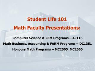 Student Life 101 Math Faculty Presentations: