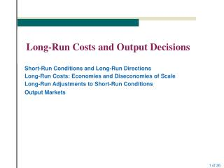 Long-Run Costs and Output Decisions