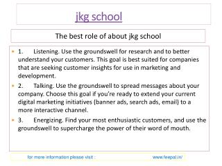 Get the Best Affordable Services of jkg school