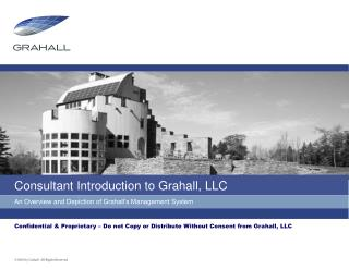 Consultant Introduction to Grahall, LLC