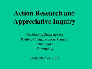 Action Research and Appreciative Inquiry