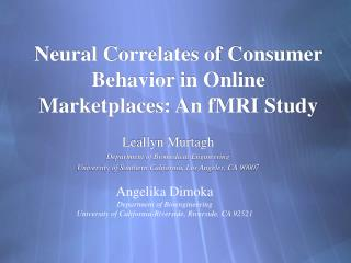 Neural Correlates of Consumer Behavior in Online Marketplaces: An fMRI Study