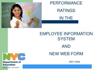 PERFORMANCE  RATINGS  IN THE EMPLOYEE INFORMATION SYSTEM  AND  NEW WEB FORM