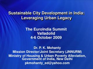 Sustainable City Development in India: Leveraging Urban Legacy