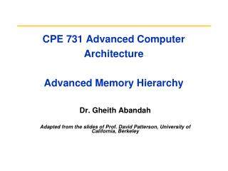 CPE 731 Advanced Computer Architecture Advanced Memory Hierarchy