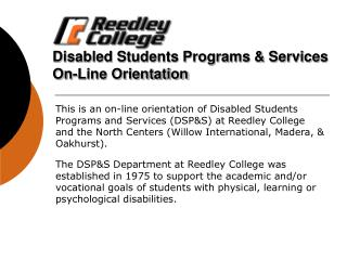 Disabled Students Programs & Services On-Line Orientation
