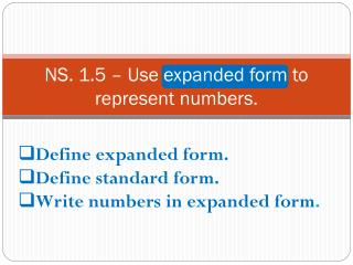 NS. 1.5 – Use expanded form to represent numbers.