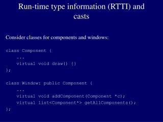 Run-time type information (RTTI) and casts