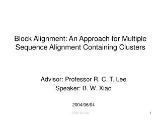 Block Alignment: An Approach for Multiple Sequence Alignment Containing Clusters