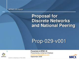 Proposal for Discrete Networks and National Peering