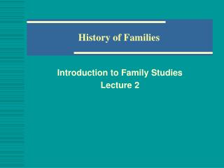 History of Families