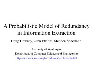 A Probabilistic Model of Redundancy in Information Extraction