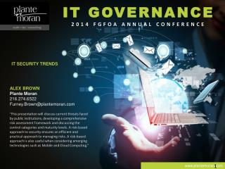 IT GOVERNANCE 2014 FGFOA ANNUAL CONFERENCE