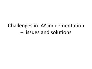 Challenges in IAY implementation  –  issues and solutions