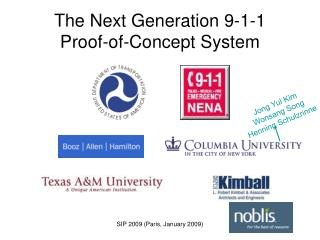 The Next Generation 9-1-1  Proof-of-Concept System