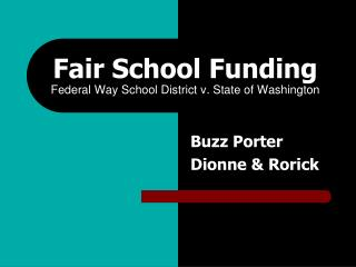 Fair School Funding Federal Way School District v. State of Washington