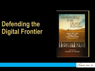 Defending the Digital Frontier
