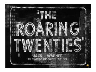 "The ""Roaring Twenties"""