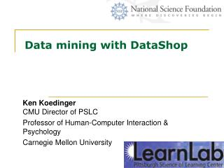 Data mining with DataShop
