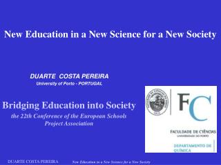 New Education in a New Science for a New Society
