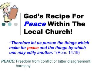 God's Recipe For  Peace  Within The Local Church!