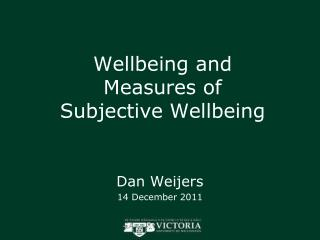 Wellbeing and Measures of Subjective Wellbeing