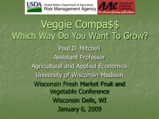 Veggie Compa$$ Which Way Do You Want To Grow?