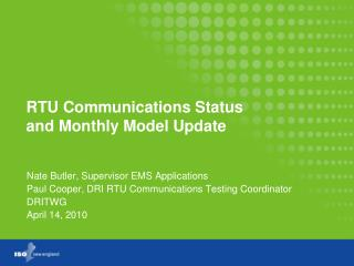 RTU Communications Status  and Monthly Model Update